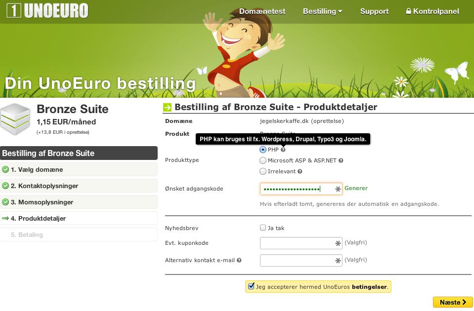 Vælg din adganskode og vælg php hos UnoEuro.