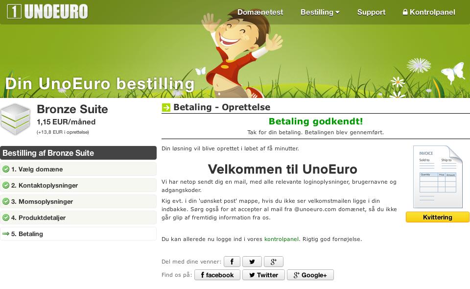 Her er din kvittering hos UnoEuro, og så er vi klar til at gå videre.