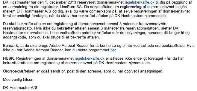 Nu skal du bekræfte dig domæne hos DK-Hostmaster. Lav en blog på dk domæne kræver godkendelse hos dem.