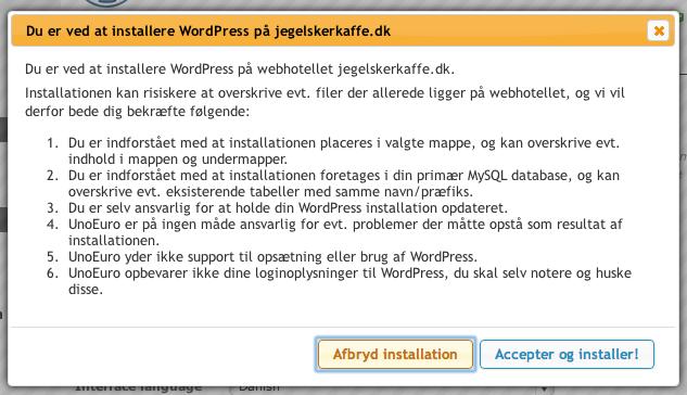 Du skal acceptere, at der installeres WordPress på din blog.
