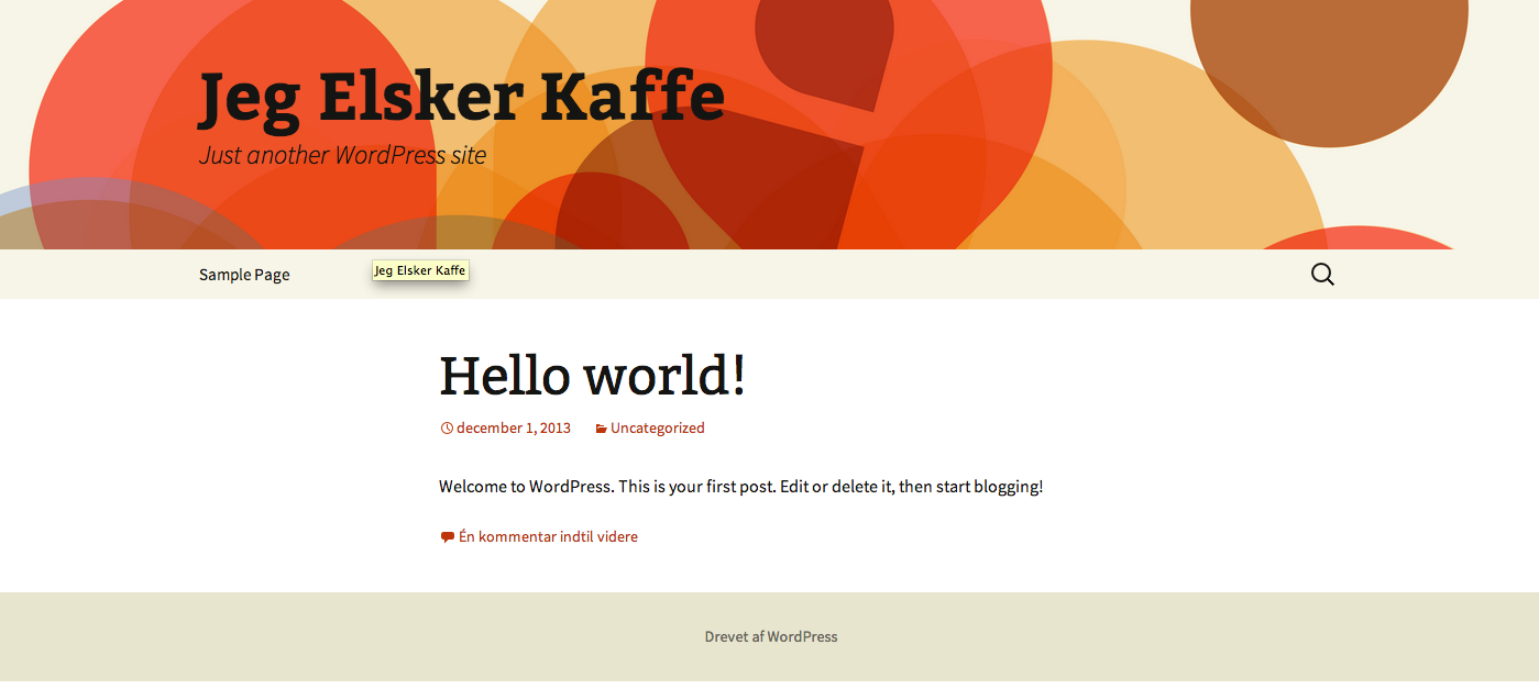 Sådan ser din blog ud med et standard WordPress tema. Bare rolig vi laver noget flottere.